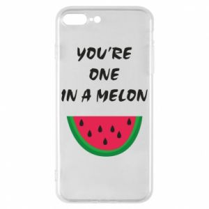 Phone case for iPhone 8 Plus You're one in a melon
