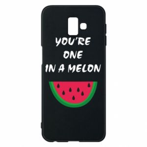 Phone case for Samsung J6 Plus 2018 You're one in a melon