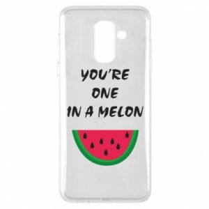 Phone case for Samsung A6+ 2018 You're one in a melon