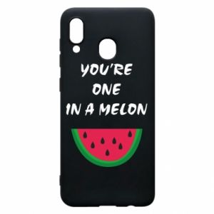 Phone case for Samsung A20 You're one in a melon