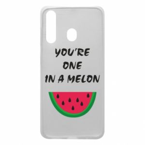 Phone case for Samsung A60 You're one in a melon