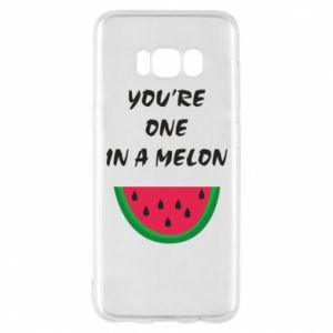 Phone case for Samsung S8 You're one in a melon