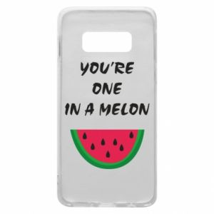 Phone case for Samsung S10e You're one in a melon
