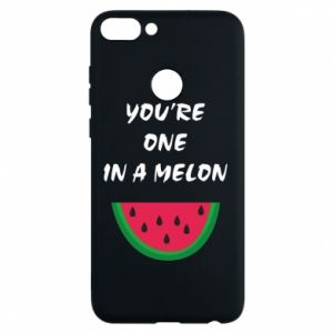 Phone case for Huawei P Smart You're one in a melon