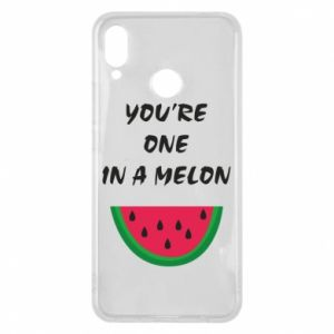 Phone case for Huawei P Smart Plus You're one in a melon