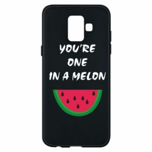 Phone case for Samsung A6 2018 You're one in a melon