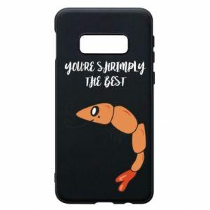 Etui na Samsung S10e You're shrimply the best