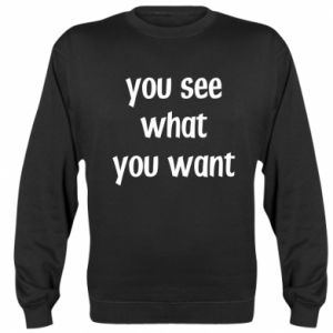 Bluza (raglan) You see what you want