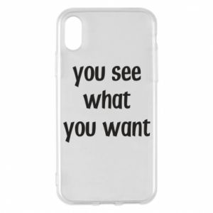 Etui na iPhone X/Xs You see what you want
