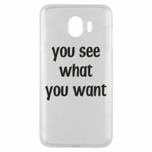 Etui na Samsung J4 You see what you want