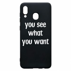 Etui na Samsung A20 You see what you want