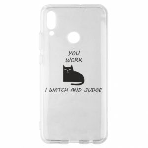 Huawei P Smart 2019 Case You work i watch and judge