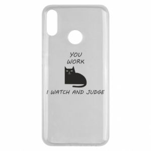 Huawei Y9 2019 Case You work i watch and judge