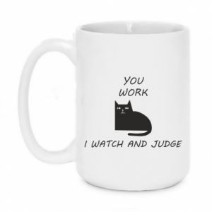 Kubek 450ml You work i watch and judge