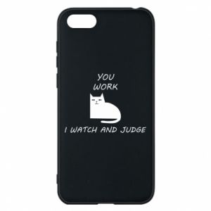 Huawei Y5 2018 Case You work i watch and judge