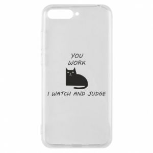 Huawei Y6 2018 Case You work i watch and judge