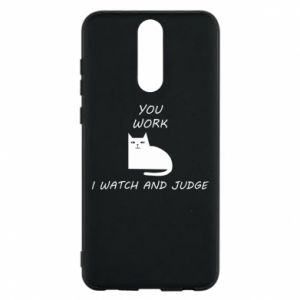 Huawei Mate 10 Lite Case You work i watch and judge