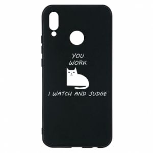 Huawei P20 Lite Case You work i watch and judge