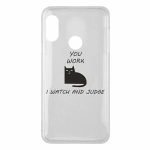 Mi A2 Lite Case You work i watch and judge