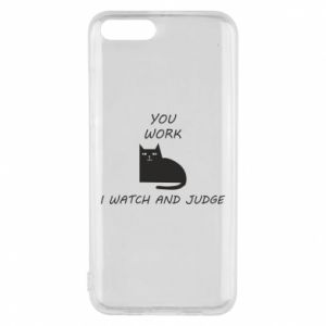 Phone case for Xiaomi Mi6 You work i watch and judge
