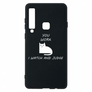 Samsung A9 2018 Case You work i watch and judge