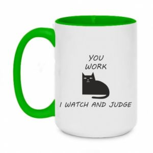 Two-toned mug 450ml You work i watch and judge