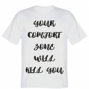 Koszulka Your comfort zone will kill you