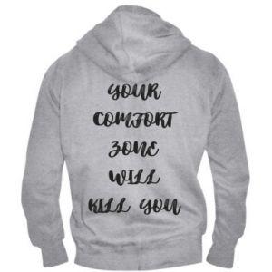 Męska bluza z kapturem na zamek Your comfort zone will kill you