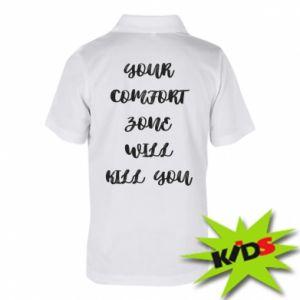 Dziecięca koszulka polo Your comfort zone will kill you