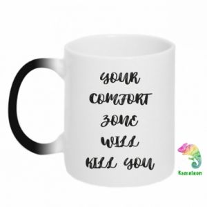 Kubek-kameleon Your comfort zone will kill you