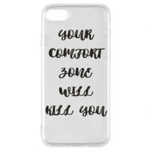 Etui na iPhone 8 Your comfort zone will kill you