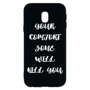 Etui na Samsung J3 2017 Your comfort zone will kill you