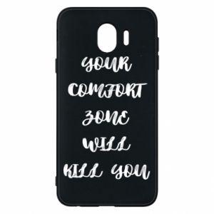 Etui na Samsung J4 Your comfort zone will kill you