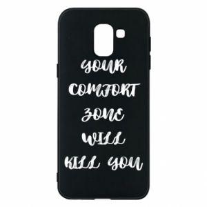Etui na Samsung J6 Your comfort zone will kill you