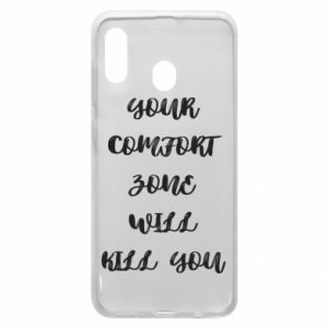 Etui na Samsung A20 Your comfort zone will kill you
