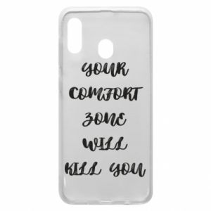 Etui na Samsung A30 Your comfort zone will kill you