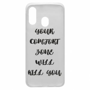 Etui na Samsung A40 Your comfort zone will kill you