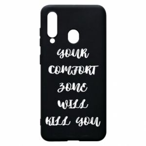 Etui na Samsung A60 Your comfort zone will kill you