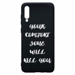 Etui na Samsung A70 Your comfort zone will kill you