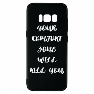 Etui na Samsung S8 Your comfort zone will kill you