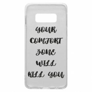 Etui na Samsung S10e Your comfort zone will kill you