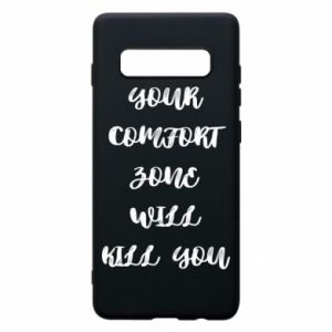 Etui na Samsung S10+ Your comfort zone will kill you
