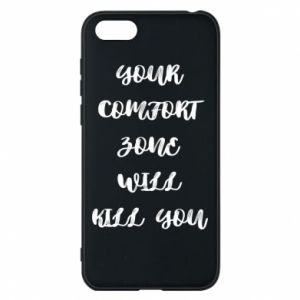 Etui na Huawei Y5 2018 Your comfort zone will kill you