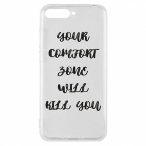 Etui na Huawei Y6 2018 Your comfort zone will kill you