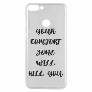 Etui na Huawei P Smart Your comfort zone will kill you
