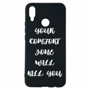 Etui na Huawei P Smart Plus Your comfort zone will kill you