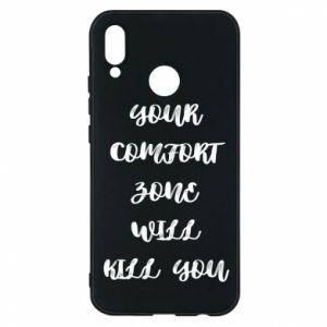 Etui na Huawei P20 Lite Your comfort zone will kill you
