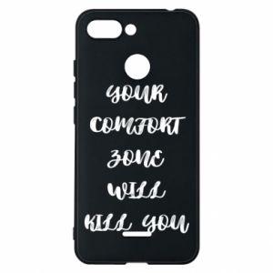 Etui na Xiaomi Redmi 6 Your comfort zone will kill you