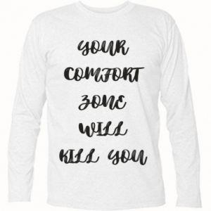 Koszulka z długim rękawem Your comfort zone will kill you