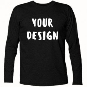 Long Sleeve T-shirt Your design